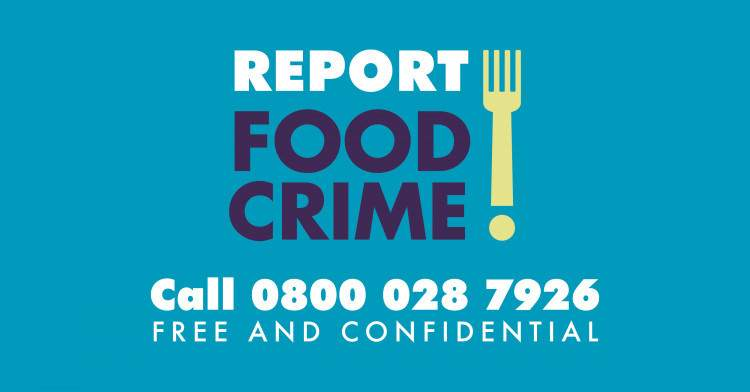Report food crime number 0800 028 7926