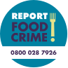 Report food crime - 0800 028 7926